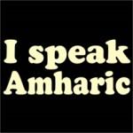 I speak amharic