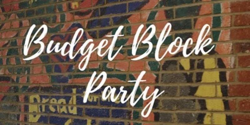 Fair Budget Coalition Budget Block Party